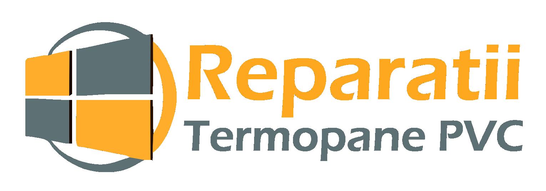 Reparatii Termopane PVC